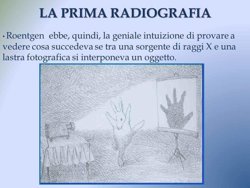 LA PRIMA RADIOGRAFIA