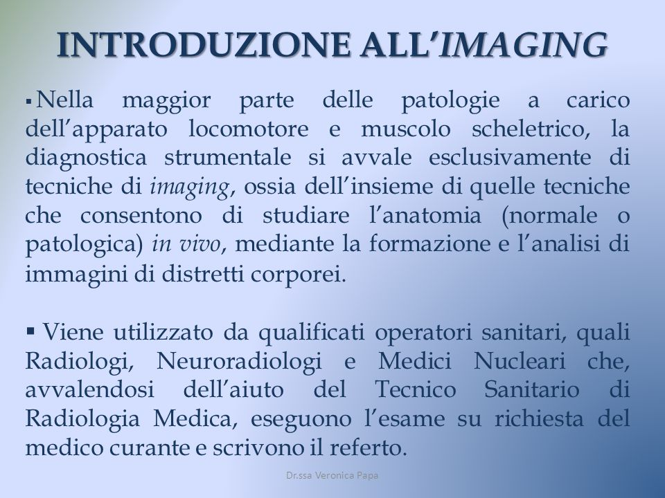 INTRODUZIONE ALL'IMAGING