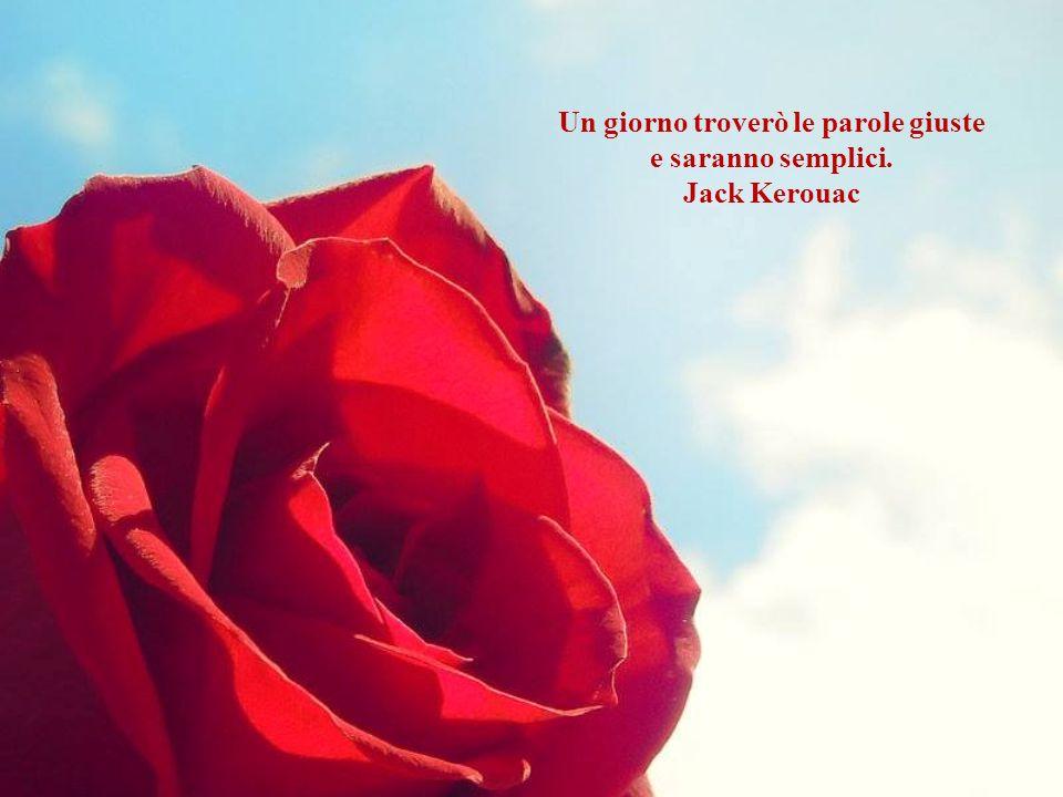 Un giorno troverò le parole giuste e saranno semplici. Jack Kerouac