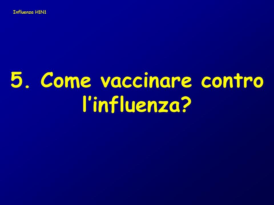 5. Come vaccinare contro l'influenza