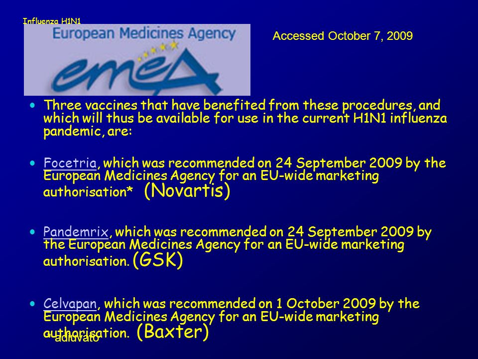 Influenza H1N1 Accessed October 7, 2009.