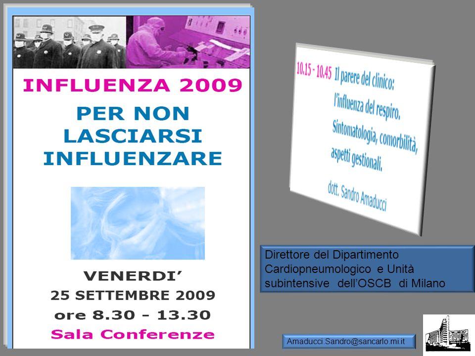 Direttore del Dipartimento Cardiopneumologico e Unità subintensive dell'OSCB di Milano