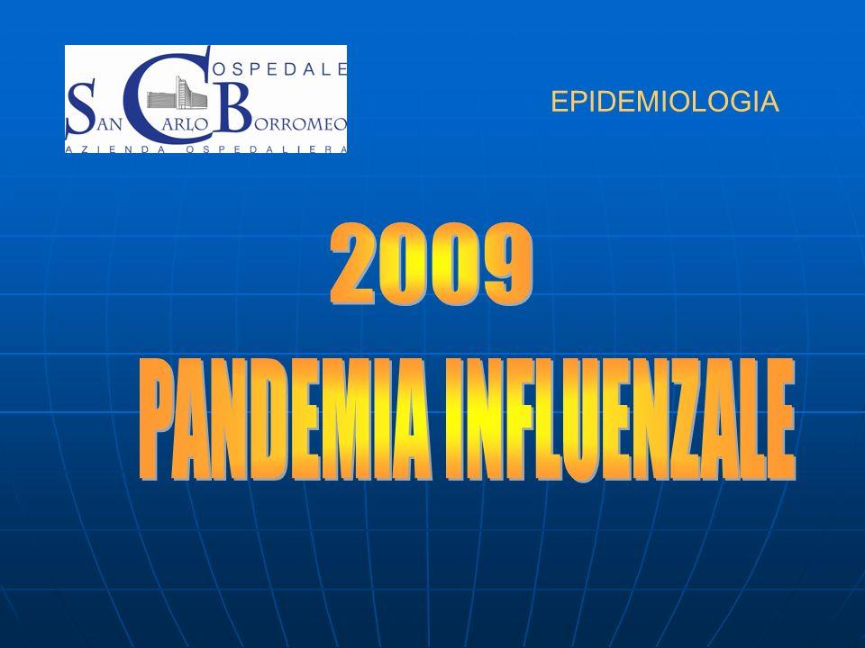 EPIDEMIOLOGIA 2009 PANDEMIA INFLUENZALE