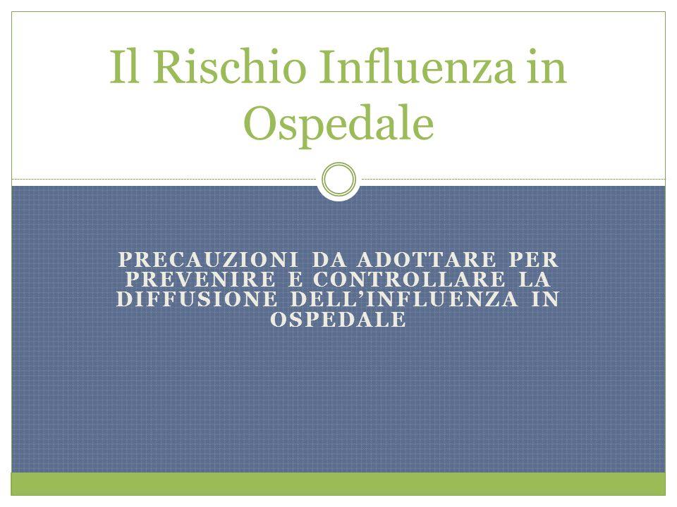 Il Rischio Influenza in Ospedale