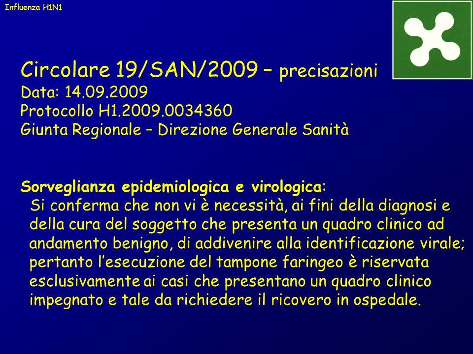 Circolare 19/SAN/2009 – precisazioni