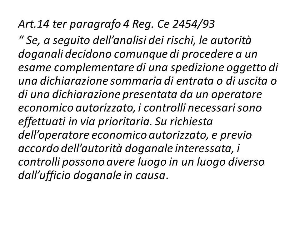 Art.14 ter paragrafo 4 Reg. Ce 2454/93