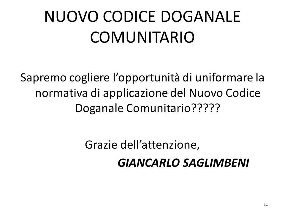 NUOVO CODICE DOGANALE COMUNITARIO