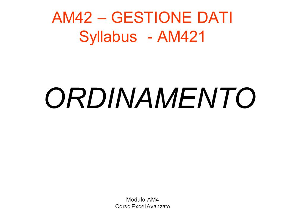 AM42 – GESTIONE DATI Syllabus - AM421