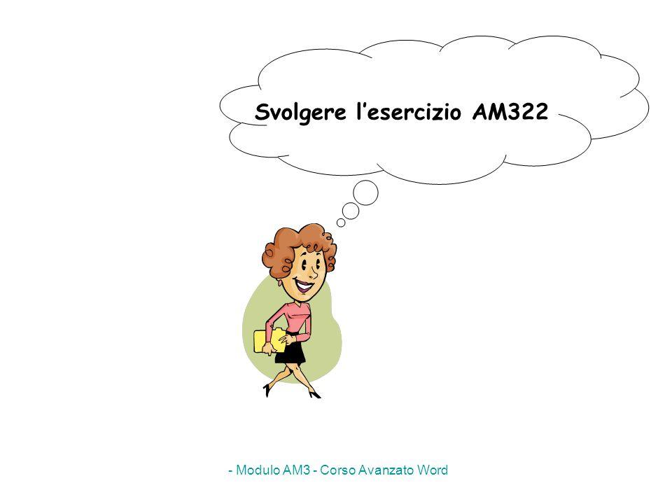 Svolgere l'esercizio AM322