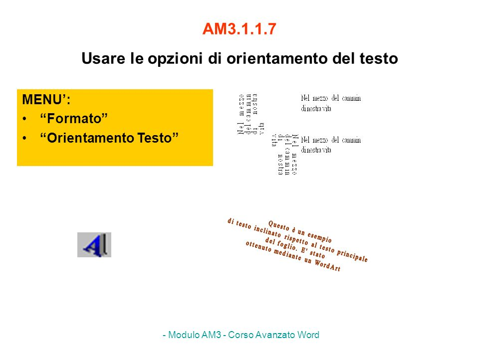 AM3.1.1.7 Usare le opzioni di orientamento del testo