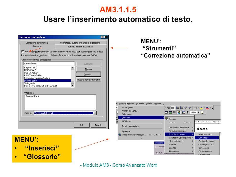 AM3.1.1.5 Usare l'inserimento automatico di testo.