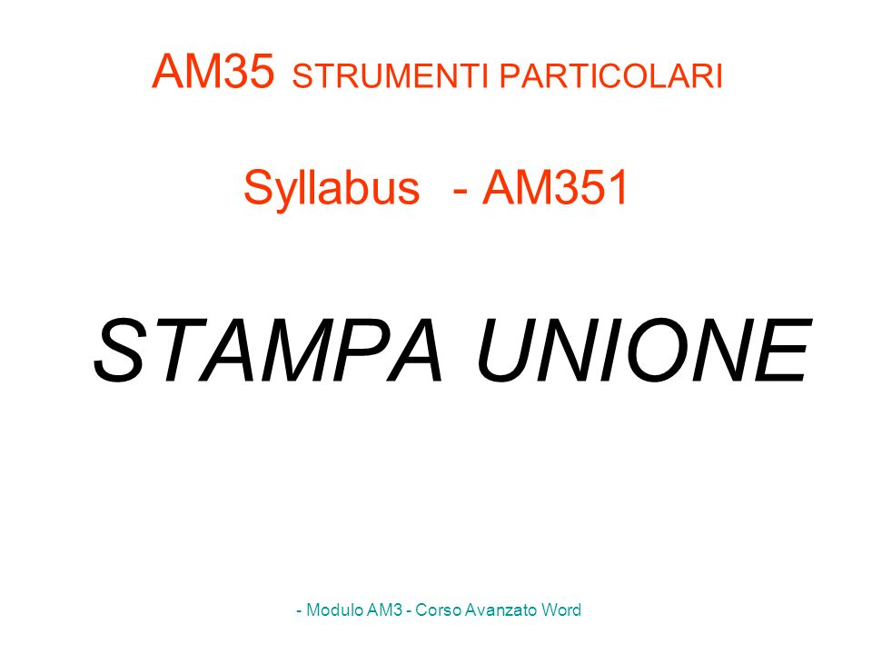 AM35 STRUMENTI PARTICOLARI Syllabus - AM351