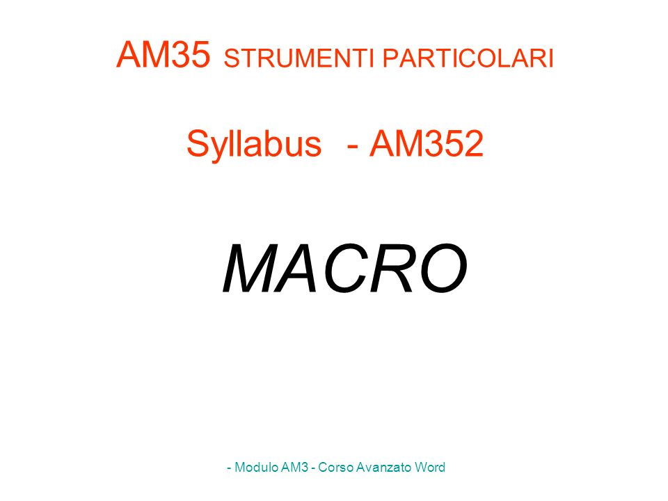 AM35 STRUMENTI PARTICOLARI Syllabus - AM352