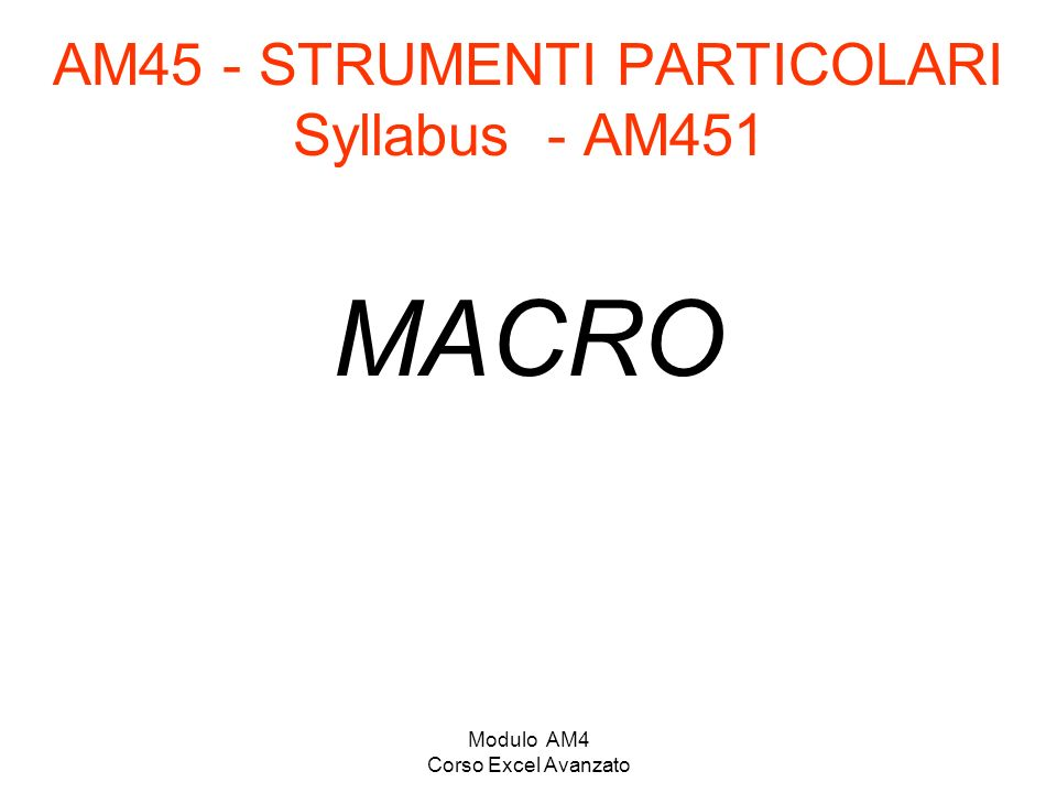 AM45 - STRUMENTI PARTICOLARI Syllabus - AM451