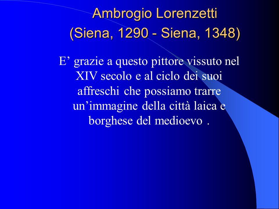 Ambrogio Lorenzetti (Siena, 1290 - Siena, 1348)