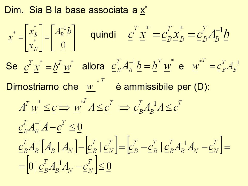 Dim. Sia B la base associata a x*
