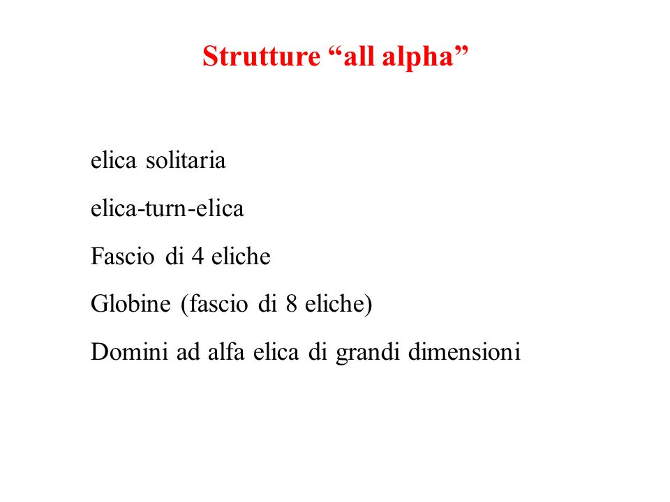 Strutture all alpha elica solitaria elica-turn-elica