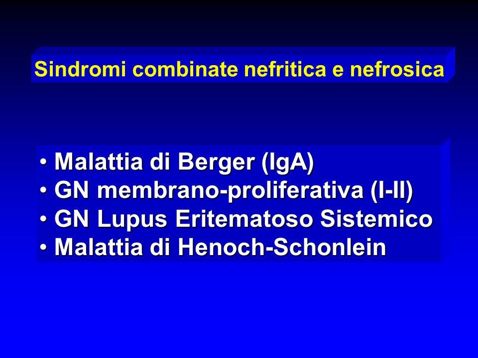 Malattia di Berger (IgA) GN membrano-proliferativa (I-II)