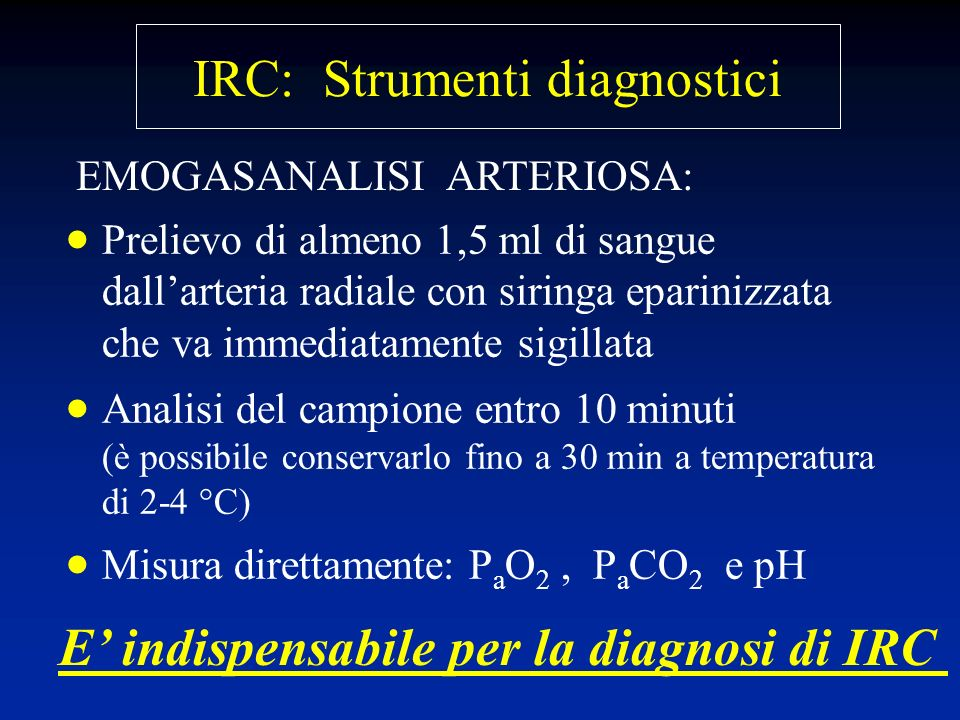 E' indispensabile per la diagnosi di IRC