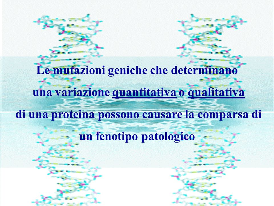 Le mutazioni geniche che determinano