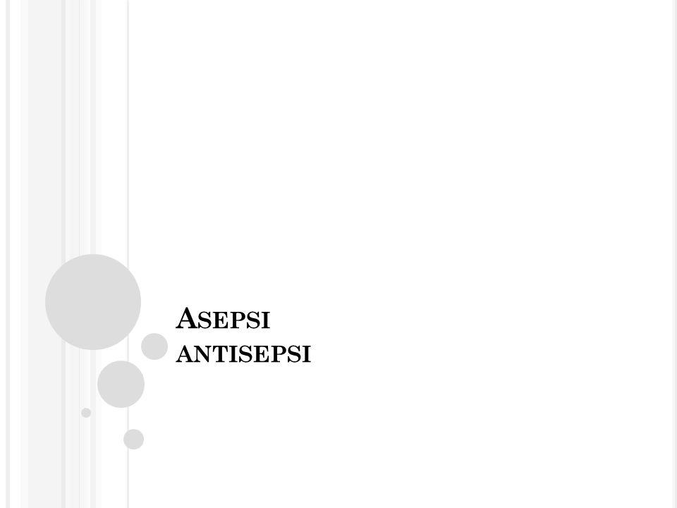 Asepsi antisepsi