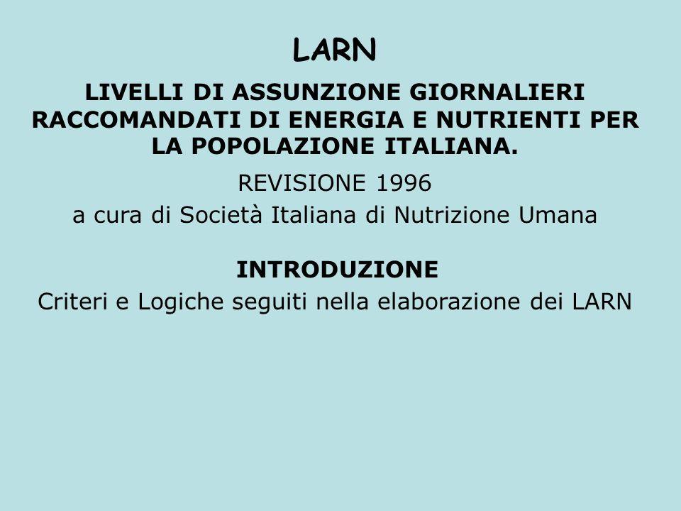 LARN LIVELLI DI ASSUNZIONE GIORNALIERI RACCOMANDATI DI ENERGIA E NUTRIENTI PER LA POPOLAZIONE ITALIANA.