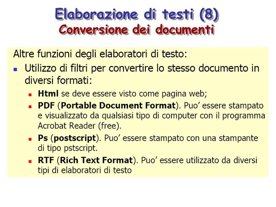 Elaborazione di testi (8) Conversione dei documenti