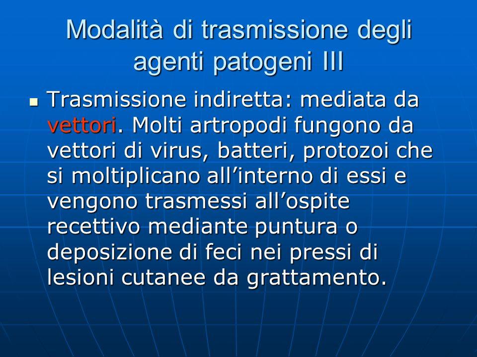 Modalità di trasmissione degli agenti patogeni III