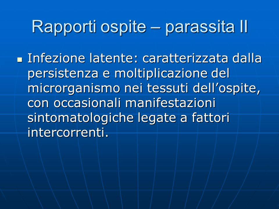 Rapporti ospite – parassita II
