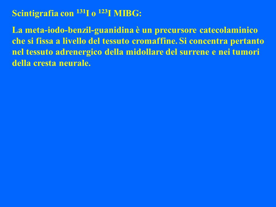 Scintigrafia con 131I o 123I MIBG: