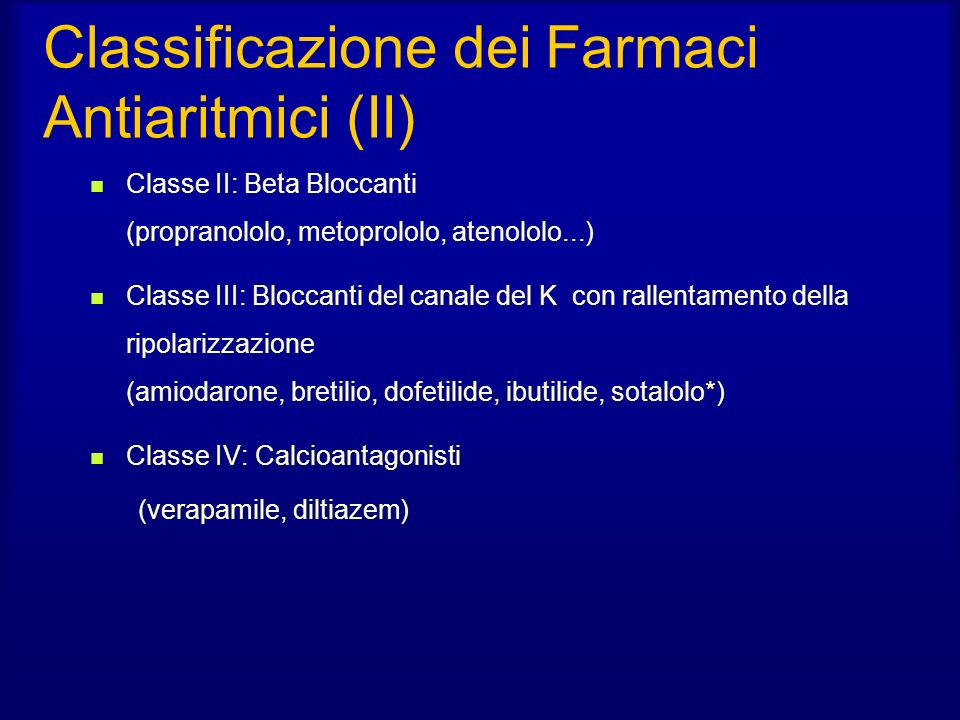 Classificazione dei Farmaci Antiaritmici (II)