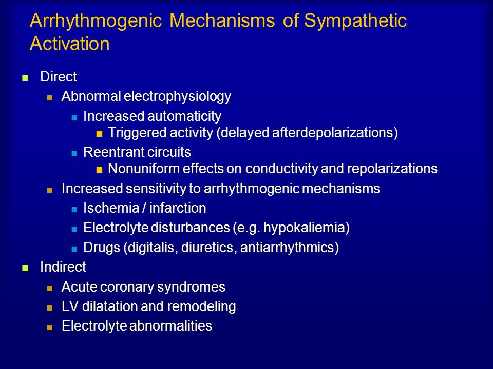 Arrhythmogenic Mechanisms of Sympathetic Activation