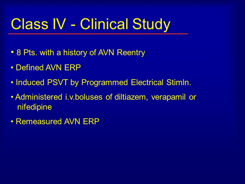 Class IV - Clinical Study