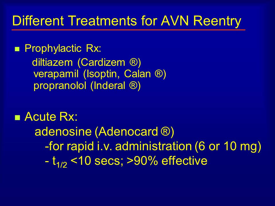Different Treatments for AVN Reentry