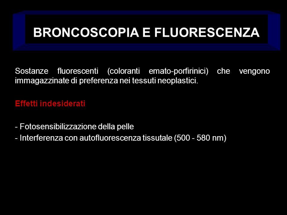 BRONCOSCOPIA E FLUORESCENZA