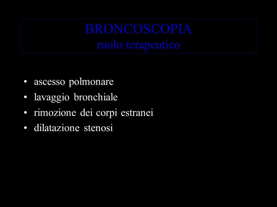 BRONCOSCOPIA ruolo terapeutico
