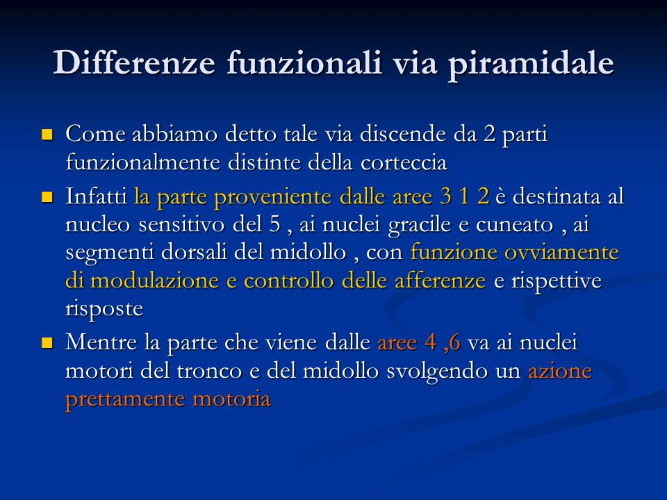 Differenze funzionali via piramidale