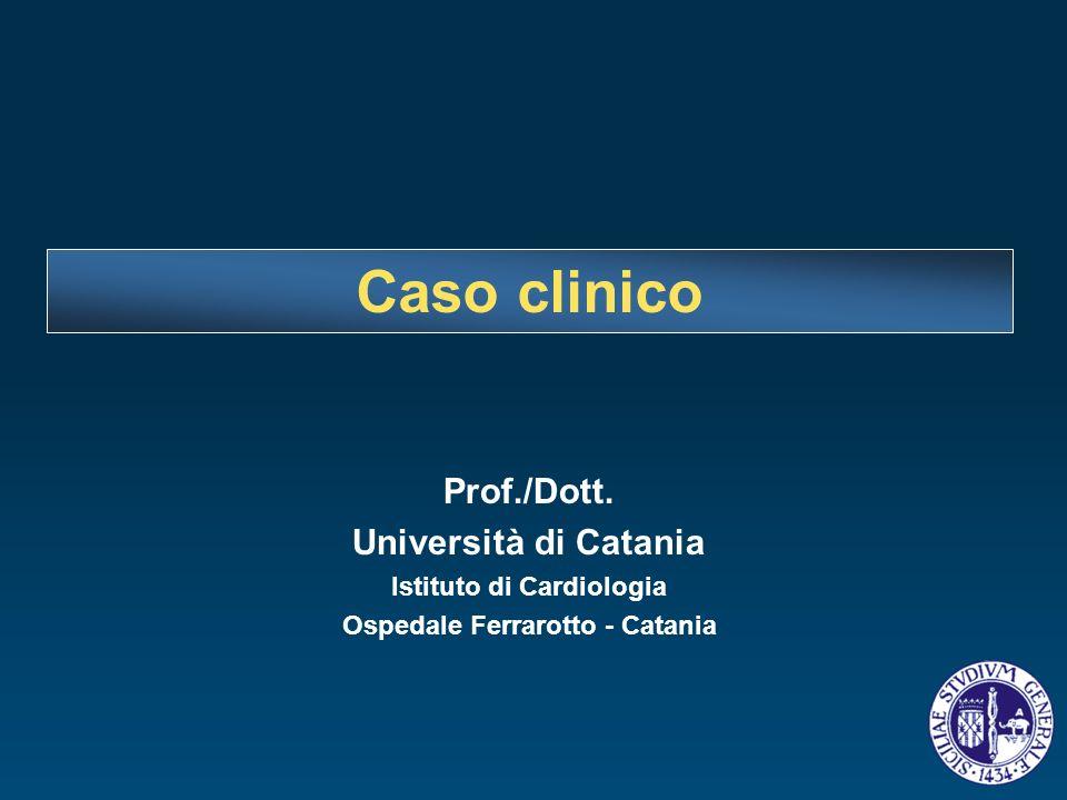 Istituto di Cardiologia Ospedale Ferrarotto - Catania