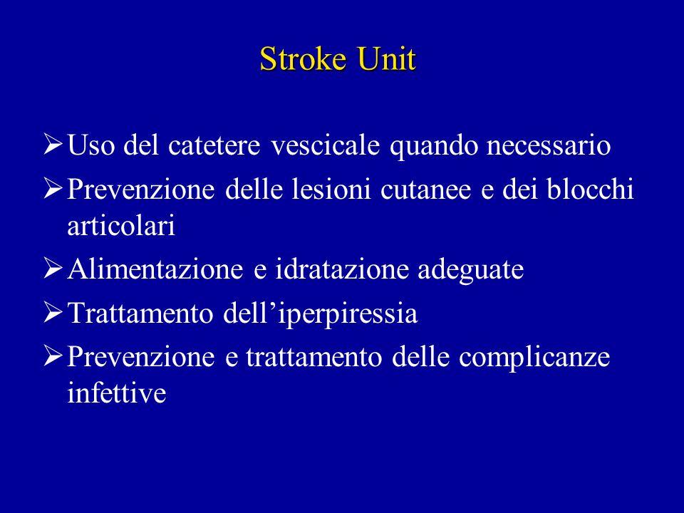 Stroke Unit Uso del catetere vescicale quando necessario