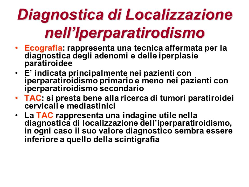 Diagnostica di Localizzazione nell'Iperparatirodismo