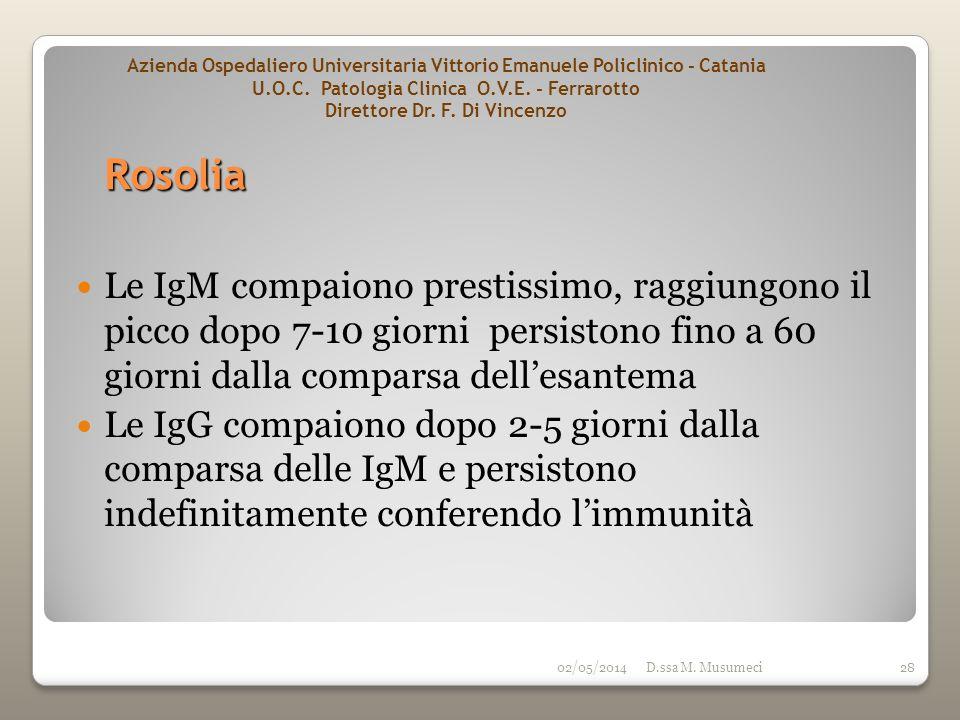 Azienda Ospedaliero Universitaria Vittorio Emanuele Policlinico - Catania U.O.C. Patologia Clinica O.V.E. - Ferrarotto Direttore Dr. F. Di Vincenzo