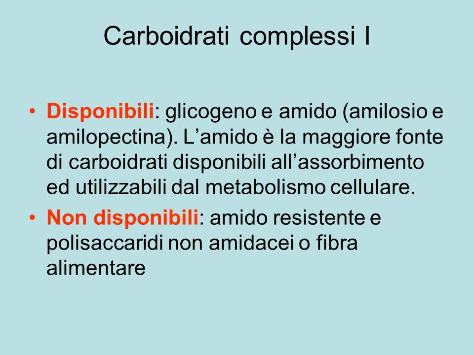 Carboidrati complessi I