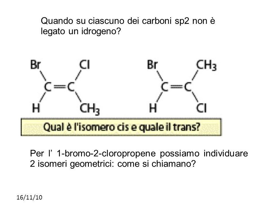 Quando su ciascuno dei carboni sp2 non è legato un idrogeno