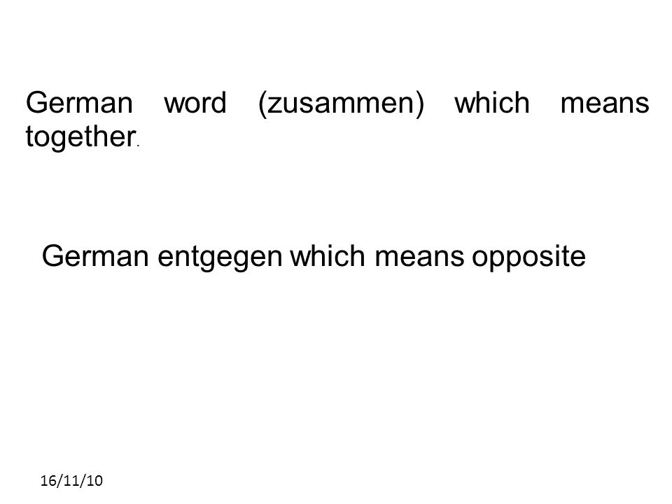 German word (zusammen) which means together.