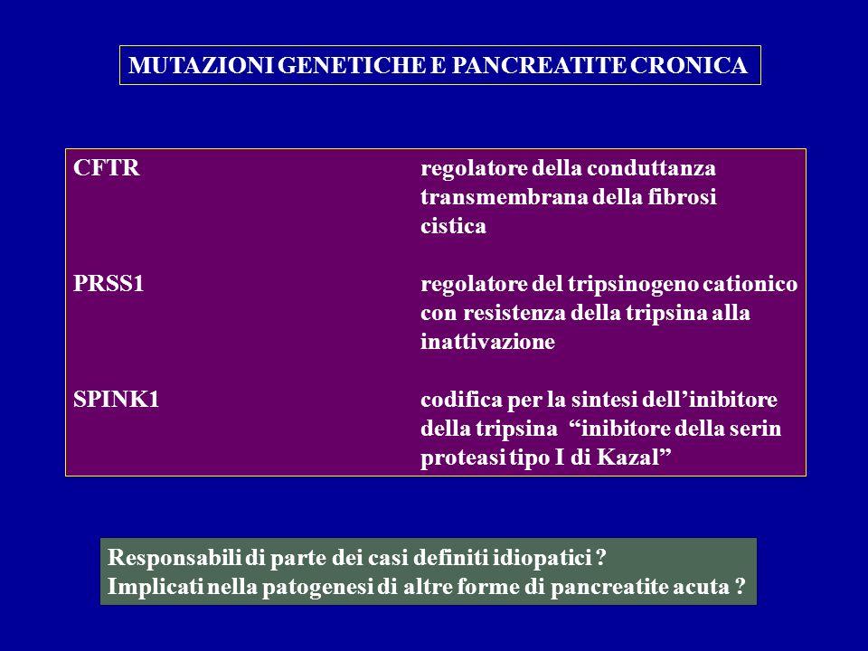 MUTAZIONI GENETICHE E PANCREATITE CRONICA