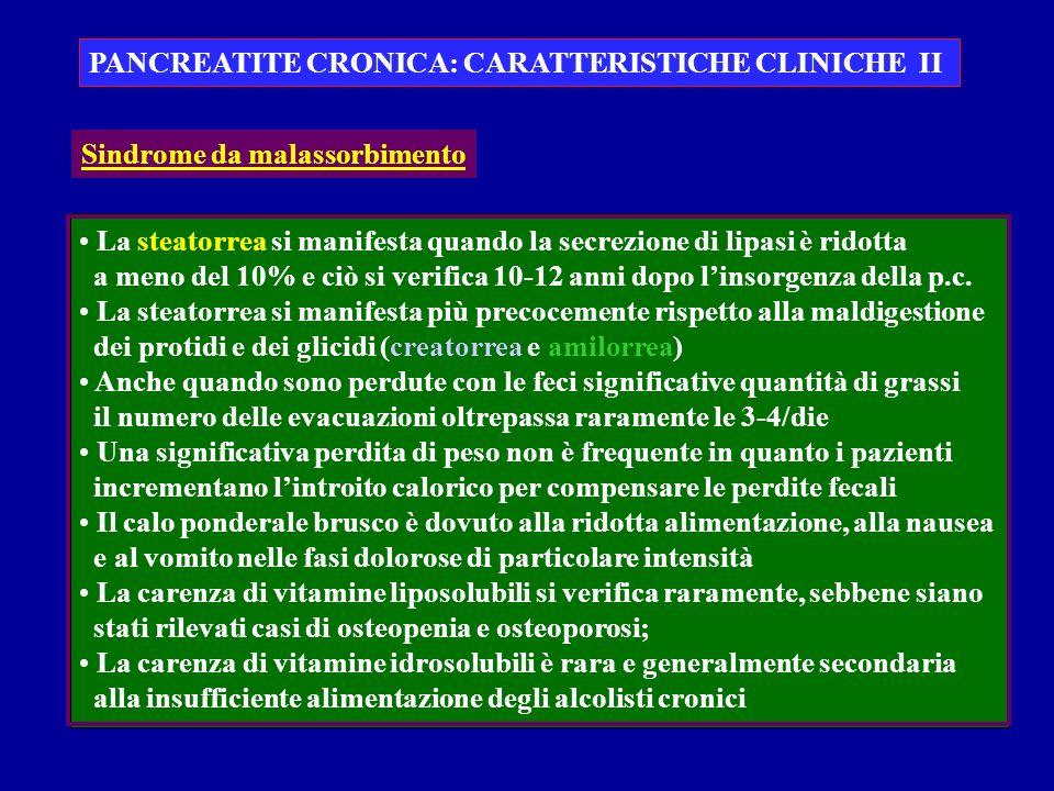 PANCREATITE CRONICA: CARATTERISTICHE CLINICHE II