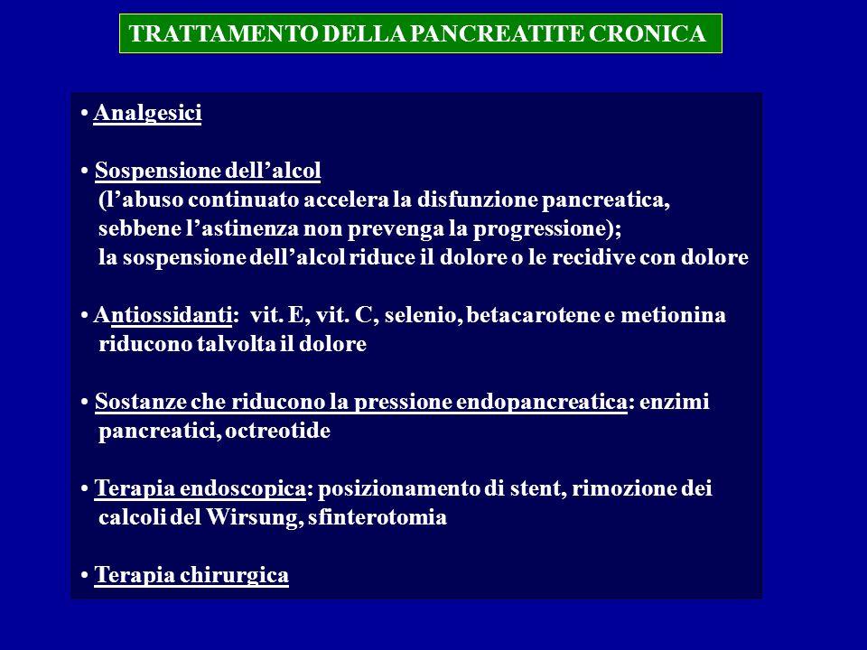 TRATTAMENTO DELLA PANCREATITE CRONICA