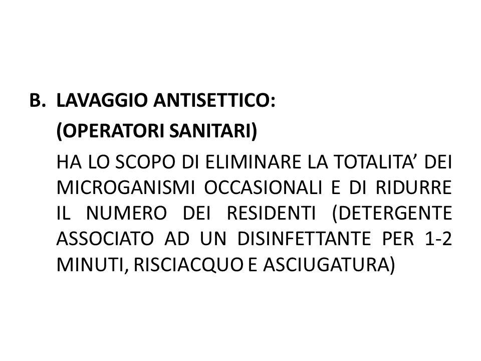 LAVAGGIO ANTISETTICO: