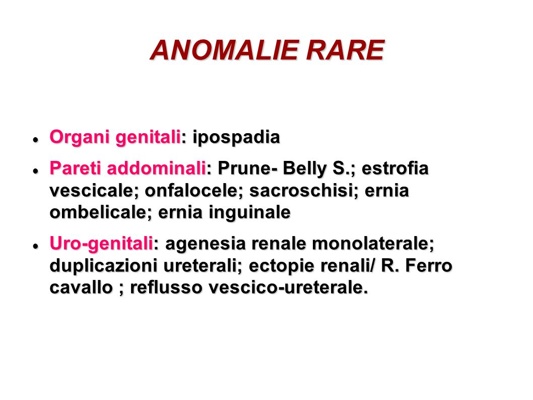 ANOMALIE RARE Organi genitali: ipospadia
