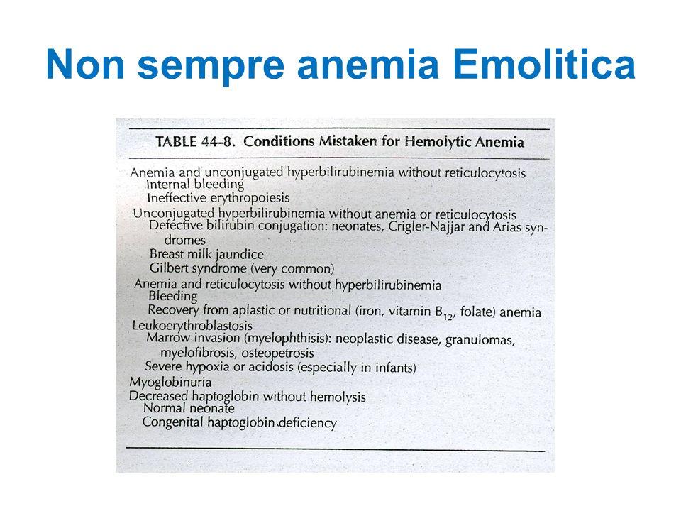 Non sempre anemia Emolitica